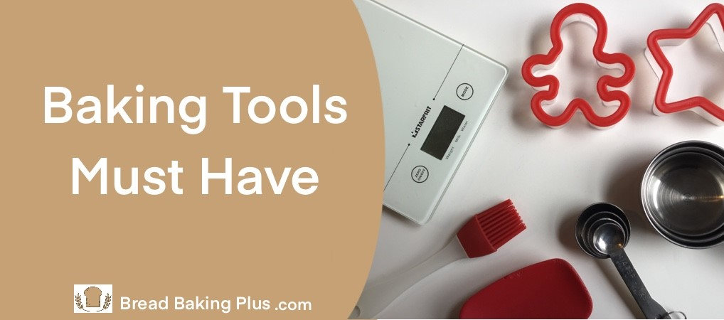 Baking Tools Must Have