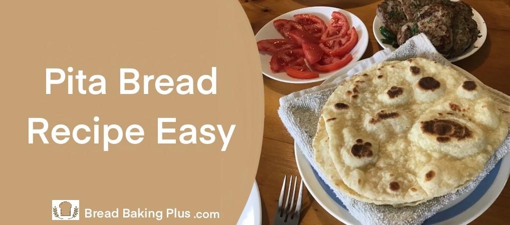 Pita Bread Recipe Easy