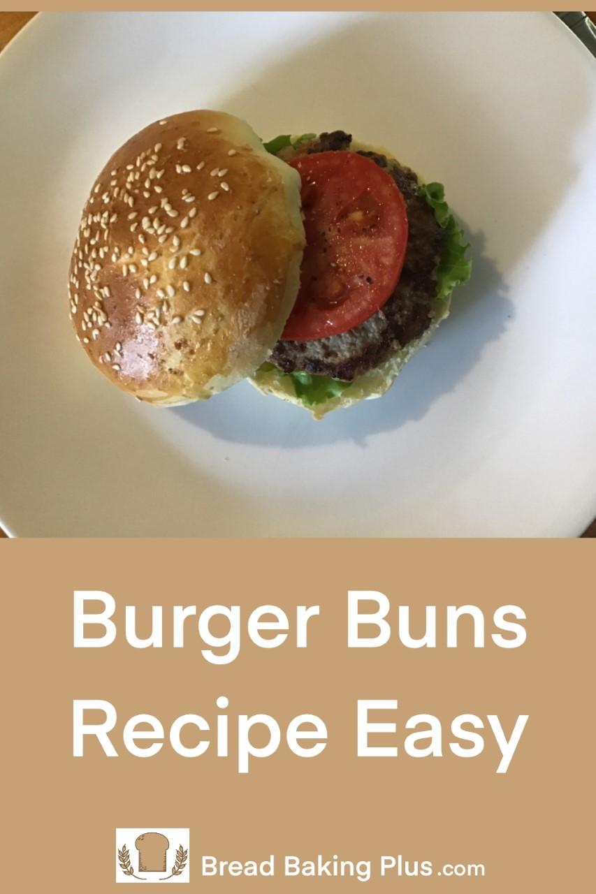 Burger Buns Recipe Easy
